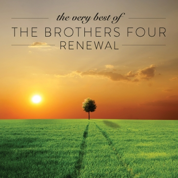 The Brothers Four - Renewal CD